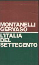 L'ITALIA DEL SETTECENTO (MONTANELLI, GERVASO - 3° edizione 10/1970 - RIZZOLI)