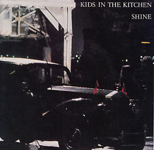 KIDS IN THE KITCHEN Shine / Hard 45