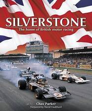 Silverstone: The Home of British Motor Racing - Parker -Haynes Publishing