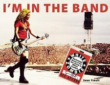 I'm In the Band: Backstage Notes from the Chick in White Zombie, Yseult, Sean, G
