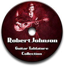 ROBERT JOHNSON BLUES GUITAR TABS TABLATURE SONG BOOK SOFTWARE CD