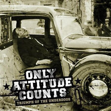 Only Attitude Counts - Triumph Of The Underdogs