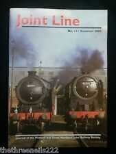 JOINT LINE - Midland & Great Northern Joint Railway Society - # 111 - SUMMER 200