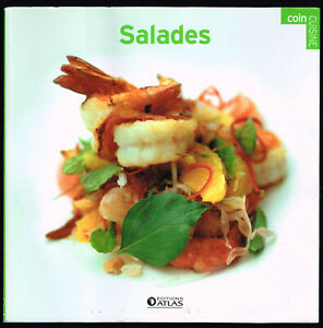 Salades - Editions Atlas - 2008 - 80 pages 19 x 19 cm