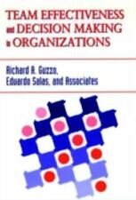 Team Effectiveness and Decision Making in Organizations (J-B SIOP Fron-ExLibrary