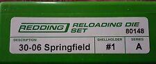 80148 REDDING 2-DIE FULL LENGTH 30-06 SPRINGFIELD DIE SET - BRAND NEW  FREE SHIP