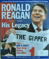 RONALD REAGAN 1911-2004 HIS LEGACY / SPECIAL COMMEMORATIVE EDITION Magazine
