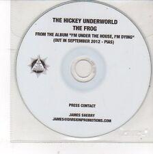 (DV125) The Hickey Underworld, The Frog - 2012 DJ CD