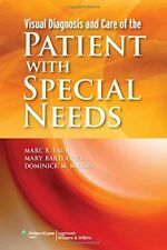 Visual Diagnosis and Care of the Patient with Special Needs by Dominick M....