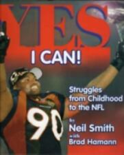 Yes I Can!: Struggles from Childhood to the NFL, Smith, Neil, 1886110638, Book,