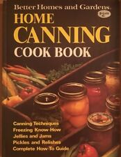 Better Homes And Gardens Home Canning Book Hardcover 1973