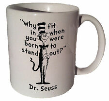"""Dr. Seuss Cat in the Hat """"Why fit in"""" quote 11 oz coffee tea mug"""