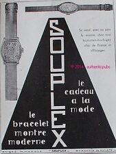 PUBLICITE SOUPLEX BRACELET MONTRE MODERNE BIJOUTIER HORLOGER DE 1927 FRENCH AD