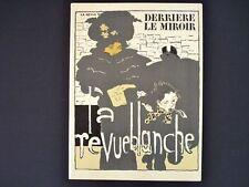 La Revue Blanche / Bonnard, Toulouse-Lautrec, Seurat - Derriere le Miroir #158-1