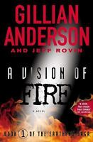 A Vision of Fire  (ExLib) by Jeff Rovin; Gillian Anderson