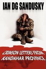 NEW - Crimson Letters from Kandahar Province by Sandusky, Ian Dg