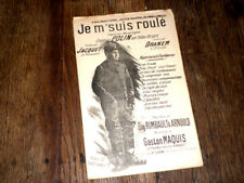 je m'suis roulé chanson monologue créé par Polin pour chant 1900 Gaston Maquis