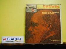 G 8.397 LIBRO CHARLES DARWIN VIAGGIO DI UN NATURALISTA INTORNO AL MONDO 1975