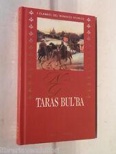 TARAS BUL BA Nikolai Gogol Fabbri I classici del romanzo storico 2002 Romanzo di