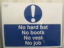 No Hat No Boots No Vest No Job Site Safety Rigid Sign 600 x 450mm Semi Rigid PVC