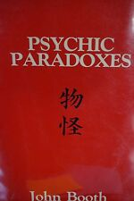 Psychic Paradoxes by John Booth