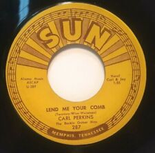 ROCKABILLY 45 RPM, CARL PERKINS SUN 287, LEND ME YOUR COMB/ GLAD ALL OVER, N M