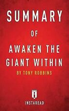 Summary of Awaken the Giant Within: By Tony Robbins Includes Analysis (Paperback