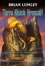 Tarra Khash: Hrossak! : Tales of the Primal Land by Brian Lumley (2006, Hardcove