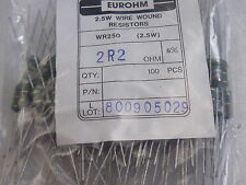 100x WR250 Wire Wound Resistors 2.5W Watt  Eurohm 5% 2.2 ohms 2R2 Trade Pack