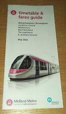 Midland Metro (Birmingham) Tram Timetable and Fares Guide May 2016 NEW ST extn