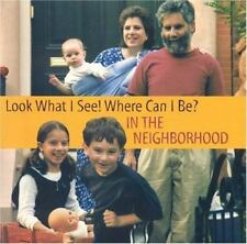 NEW - Look What I See! Where Can I Be?: In the Neighborhood