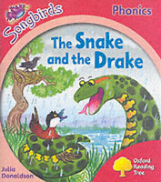 Very Good, Oxford Reading Tree: Stage 4: Songbirds: The Snake and the Drake (Ort