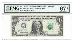 1963B $1 CHICAGO FRN, PMG SUPERB GEM UNCIRCULATED 67 EPQ BANKNOTE, BARR SIGN.