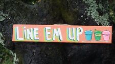 LINE EM UP  - TROPICAL TIKI HUT BAR POOL PATIO HOT TUB SIGN PLAQUE