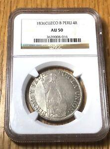 1836 Peru 4 reales 4R Cuzco silver Moneda Feble SCARCE for the grade NGC AU50