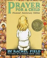 NEW - Prayer for a Child: Diamond Anniversary Edition by Field, Rachel
