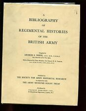 BIBLIOGRAPHY of REGIMENTAL HISTORIES of the BRITISH ARMY.,White, 1965 HB/dj