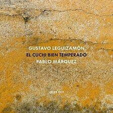 Pablo Marquez - Gustavo Leguizamon El Cuchi Bien Temperado [CD]