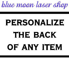Personalize the back of any item 4.00