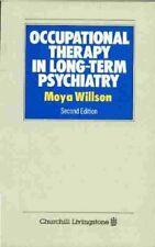 Occupational Therapy in Long-Term Psychiatry,Moya Willson TDipCOT  BA  MSc