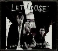 LET LOOSE Everybody Say Everbody Do  CD 3 Tracks Inc Woman To Woman+Best In Me-O