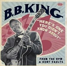 Here's One You Didn't Know About: From the RPM & Kent Vaults by B.B. King (Ace)