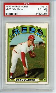 1972 OPC O-PEE-CHEE # 311 Clay Carroll Reds PSA 6