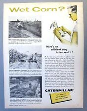 Original 1957 Caterpillarr D2 Ad WET CORN ...USE A D2 TO CURE ALL THAT AILS YOU
