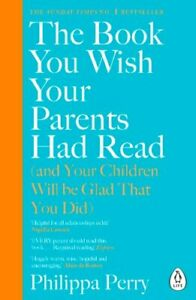The Book You Wish Your Parents Had Read (and Your Children Will... 9780241251027