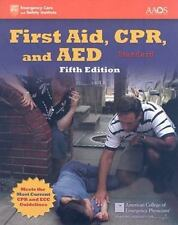 First Aid, CPR, and AED, Standard by American Academy of Orthopaedic Surgeons...