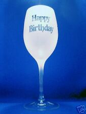 White Wine with Happy Birthday Sand Etched on it.