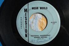 "NATIONAL INDEPENDENT GOSPEL  ""Mean World"" PRIVATE Monster  MISSION 00025 VG"