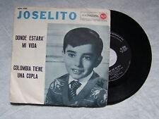 """JOSELITO""""DONDE ESTARA' MI VIDA/COLOMBIA TIENE COPLA disco 45 giri RCA""""OST"""