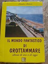 S. ADDAZI - IL MONDO FANTASTICO DI GROTTAMMARE - 1999